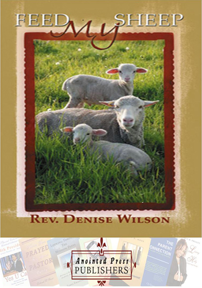 Feed My Sheep by Rev. Denise Wilson